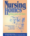Nursing Homes: Getting Good Care There (Paperback Book)